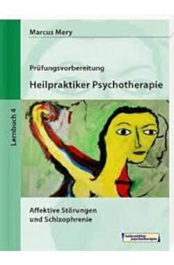 Prüfungsvorbereitung, Heilpraktiker Psychitherapie - Lernbuch 4