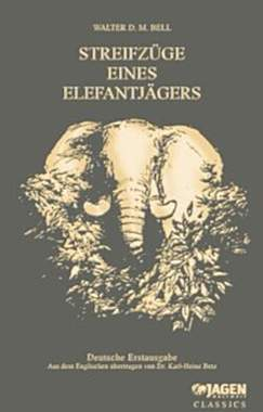 Streifzüge eines Elefantenjägers - Mängelexemplar