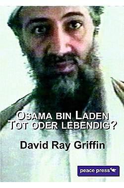 Osama bin Laden: Tot oder Lebendig