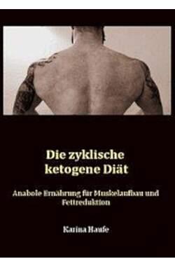 Die zyklische ketogene Diät - Mängelartikel
