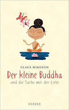 Der kleine Buddha und die Sache mit der Liebe - Mängelartikel