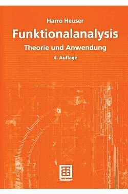 Funktionalanalysis: Theorie und Anwendung - Mängelartikel