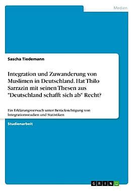 Integration und Zuwanderung von Muslimen in Deutschland - Mängelartikel