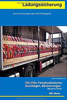 Ladungssicherung: Auch für Schulungen nach VDI 2700 Mängelartikel