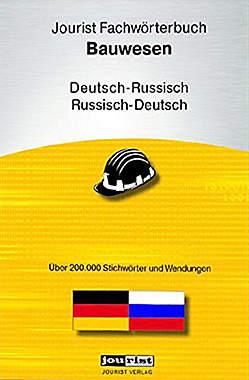 Jourist Fachwörterbuch Bauwesen Russisch-Deutsch/Deutsch-Russisch-Mängelartikel