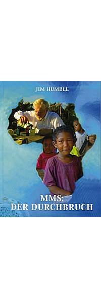 MMS: Der Durchbruch von Jim Humble | Kopp Verlag