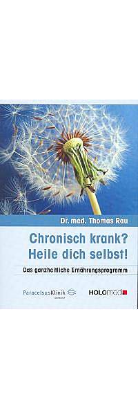 Chronisch krank? von Dr. med. Thomas Rau | Kopp Verlag