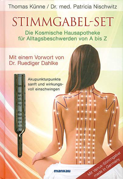 Stimmgabel-Set von Thomas Künne, Dr. med. Patricia Nischwitz | Kopp Verlag