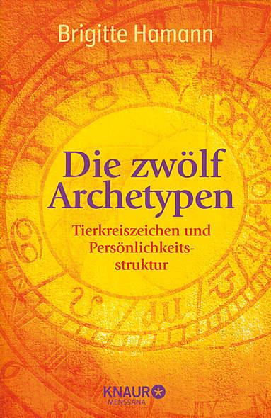 Die zwölf Archetypen von Brigitte Hamann | Kopp Verlag