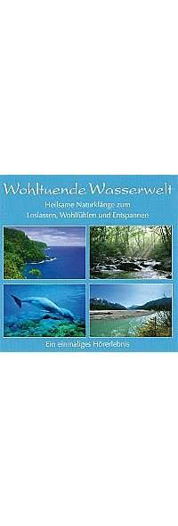 Wohltuende Wasserwelt