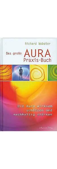 Das große AuraPraxis-Buch