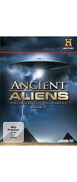 Ancient Aliens - Unerklärliche Phänomene - Staffel 3