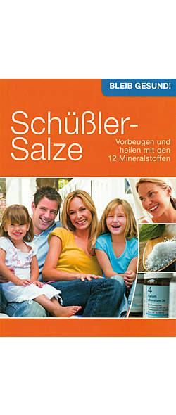Schüßler-Salze - Vorbeugen und heilen mit den 12 Mineralstoffen von Claudia Hille | Kopp Verlag