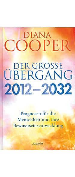 Der große Übergang 2012-2032