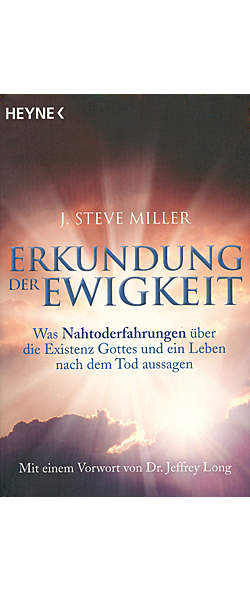 Erkundung der Ewigkeit von J. Steve Miller | Kopp Verlag