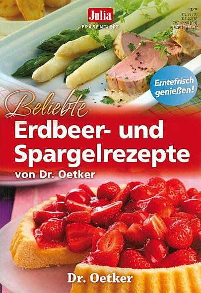 Beliebte Erdbeer- und Spargelrezepte von Dr. Oetker