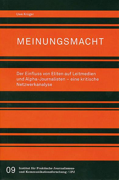 Meinungsmacht von Uwe Krüger | Kopp Verlag