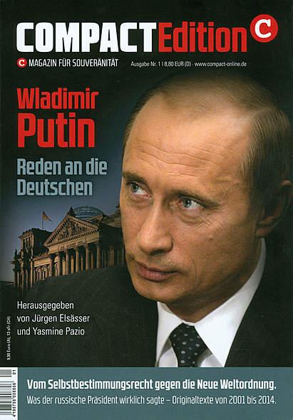 Compact Edition Ausgabe Nr.1: Wladimir Putin - Reden an die Deutschen
