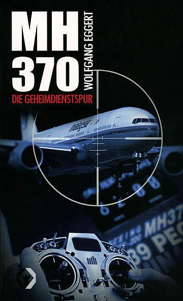 Flug MH370 - Die Geheimdienstspur