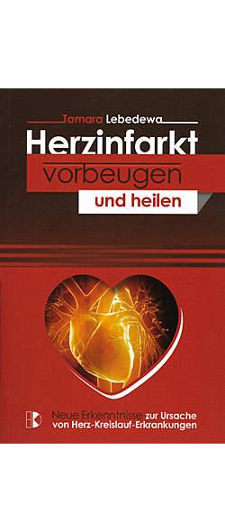 Herzinfarkt vorbeugen und heilen