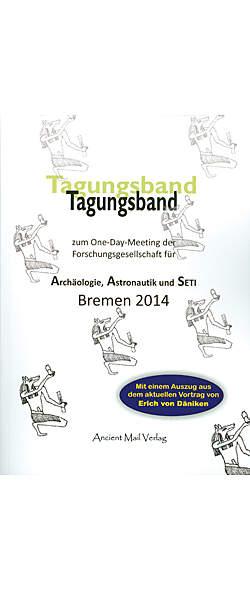 Tagungsband zum One-Day-Meeting der Forschungsges. A A S Bremen 2014 von  | Kopp Verlag