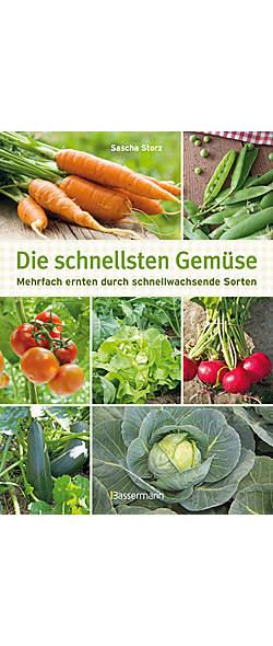 Die schnellsten Gemüse von Sascha Storz | Kopp Verlag