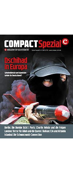 COMPACT-Spezial Nr. 5 - Dschihad in Europa von  | Kopp Verlag