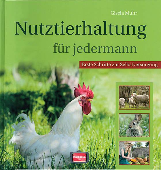 Nutztierhaltung für jedermann