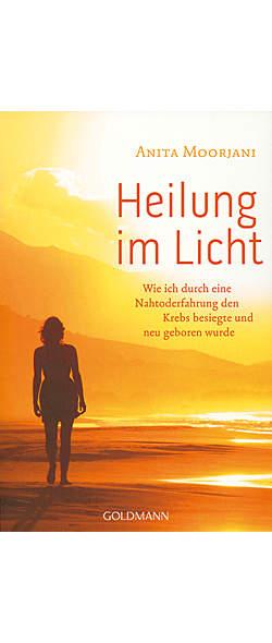 Heilung im Licht von Anita Moorjani | Kopp Verlag