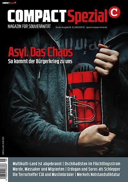 Compact Spezial Nr.8: Asyl. Das Chaos