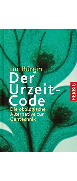 Der Urzeit-Code von Luc Bürgin | Kopp Verlag