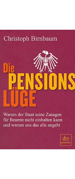 Die Pensionslüge von Christoph Birnbaum | Kopp Verlag