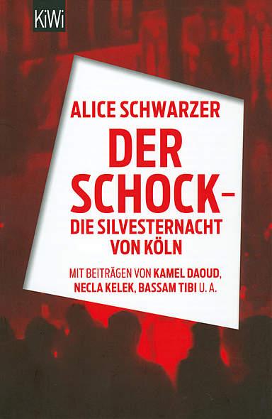 Der Schock - Silvesternacht von Köln