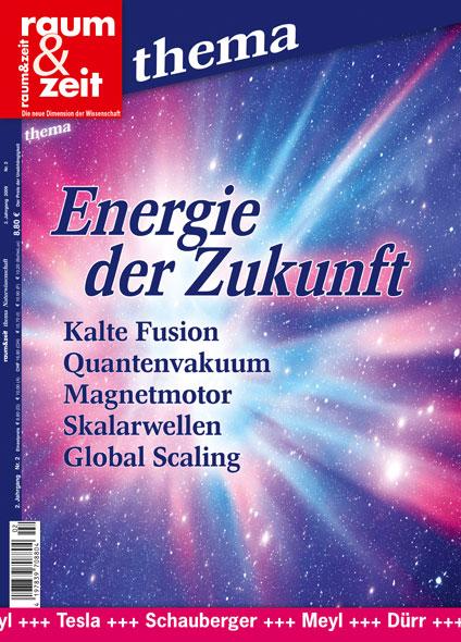 Raum & Zeit Thema: Energie der Zukunft