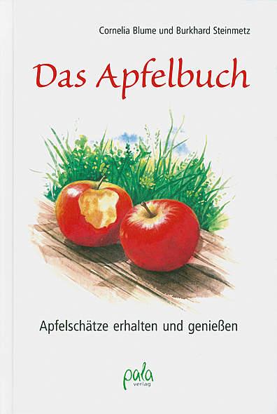 Das Apfelbuch von Cornelia Blume, Burkhard Steinmetz | Kopp Verlag