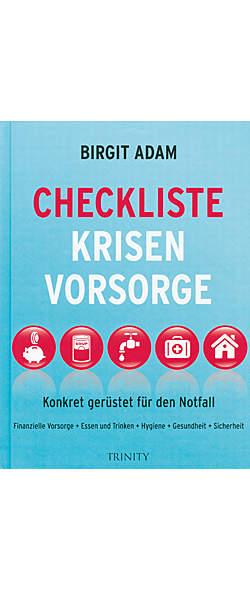 Checkliste Krisenvorsorge von Birgit Adam | Kopp Verlag