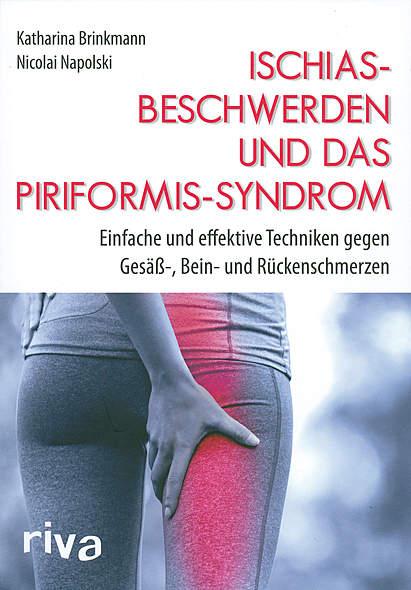 Ischiasbeschwerden und das Piriformis-Syndrom