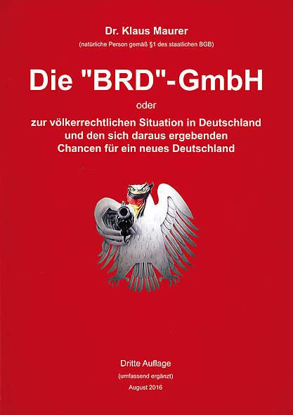 Die »BRD«-GmbH - Dritte Auflage