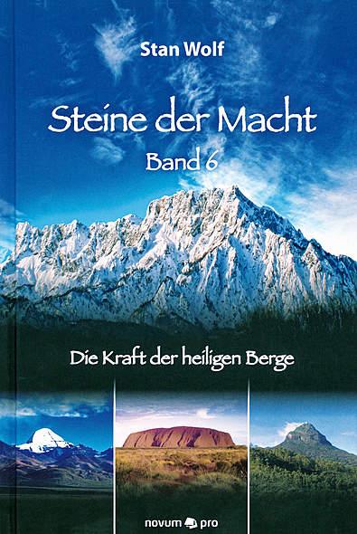 Steine der Macht - Band 6 - Die Kraft der heiligen Berge