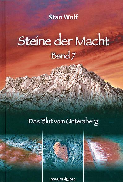 Steine der Macht - Band 7 - Das Blut vom Untersberg