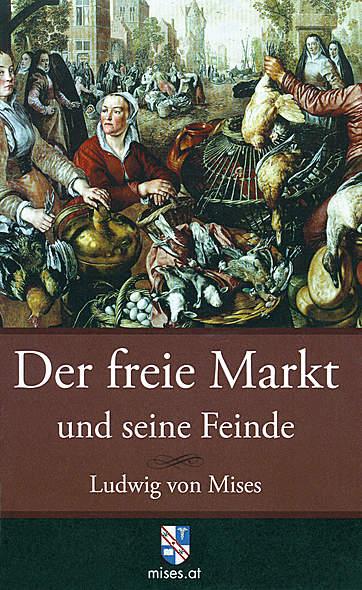 Der freie Markt und seine Feinde - Mängelartikel