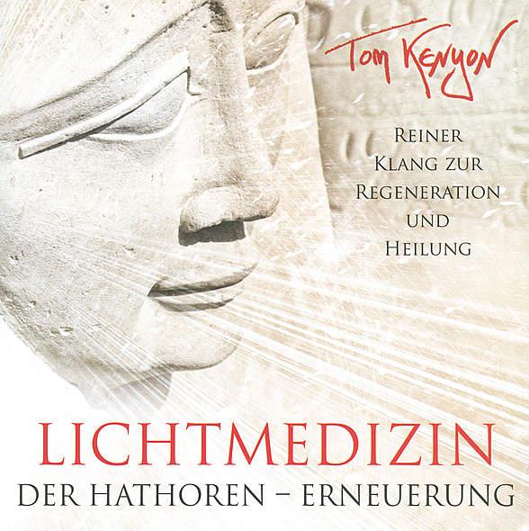 Lichtmedizin der Hathoren - Erneuerung