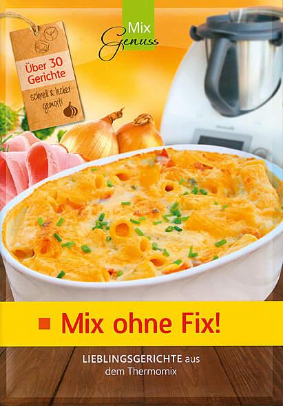 Mix ohne Fix! - Band 1