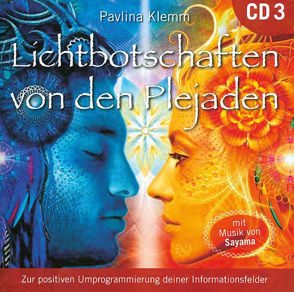 Lichtbotschaften von den Plejaden CD3