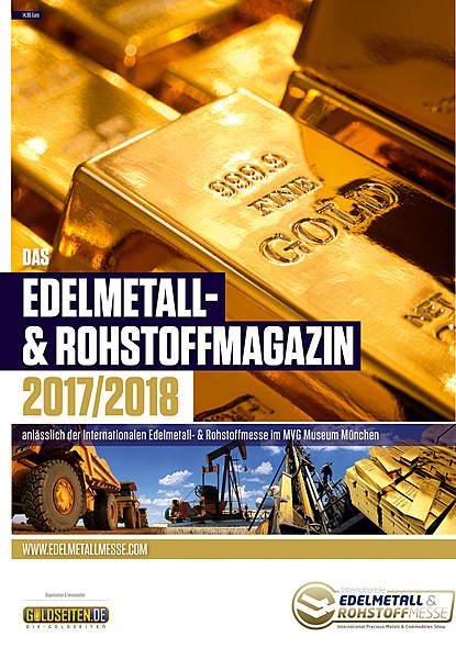 Das Edelmetall- und Rohstoffmagazin 2017/2018