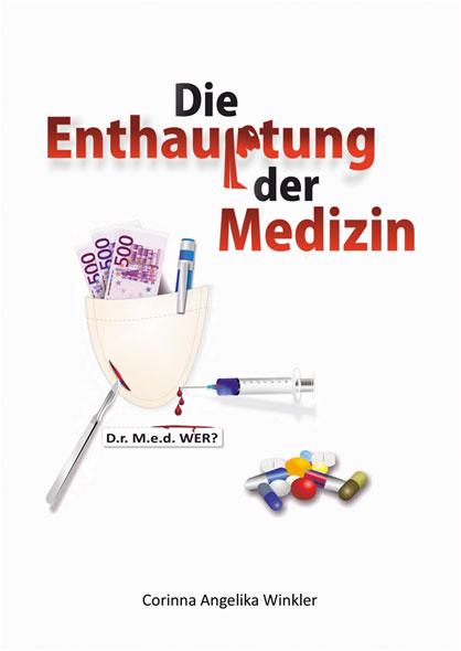 Die Enthauptung der Medizin