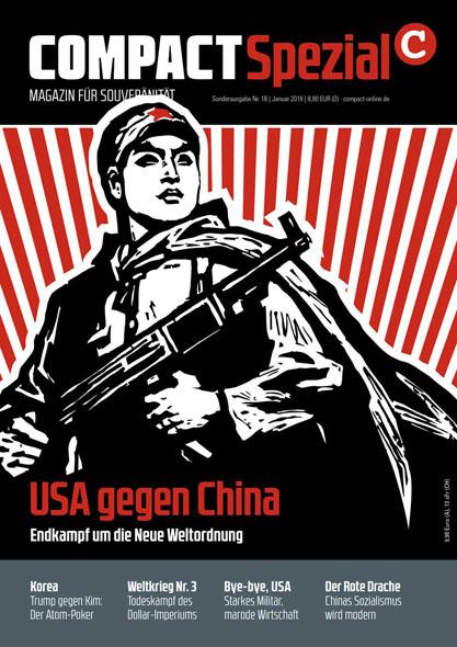 Compact Spezial Nr.16: USA gegen China - Endkampf um die neue Weltordnung