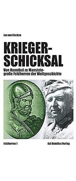Kriegerschicksal: Von Hannibal bis Manstein - Mängelartikel