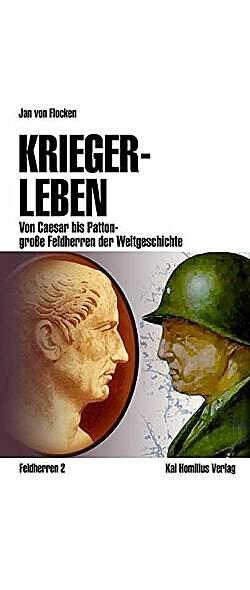 Kriegerleben: Von Caesar bis Patton - Mängelartikel