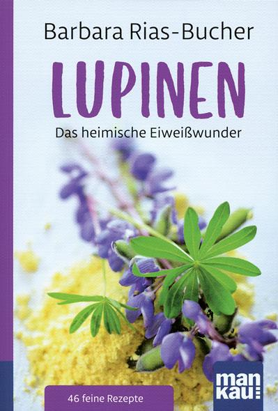 Lupinen - Das heimische Eiweißwunder